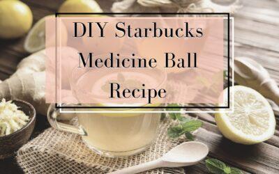 DIY Starbucks' Medicine Ball Recipe (Made Healthy)