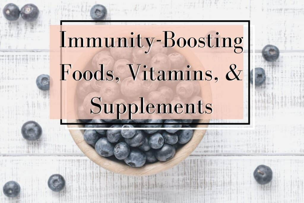 immunity boosting foods, vitamins, supplements, and products