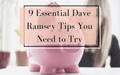 9 Essential Dave Ramsey Tips for 2020