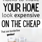 home look expensive on the cheap