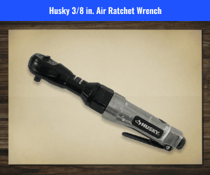 Husky Air Ratchet Wrench Review