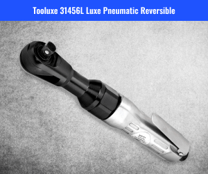 Tooluxe Inch Professional Air Ratchet Reversible Review
