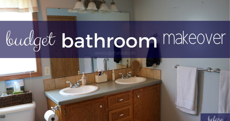 Budget Bathroom Makeover: BEFORE & Why