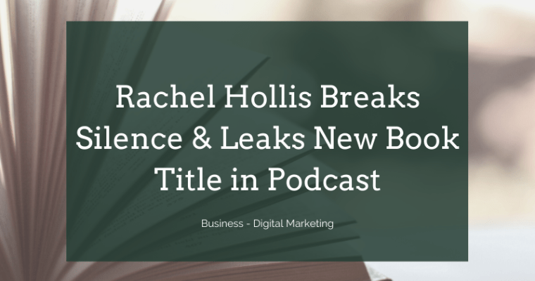 Rachel Hollis has Broken the Silence on Her Divorce, and She's Already Selling You Her Next Book – Rise Podcast Update