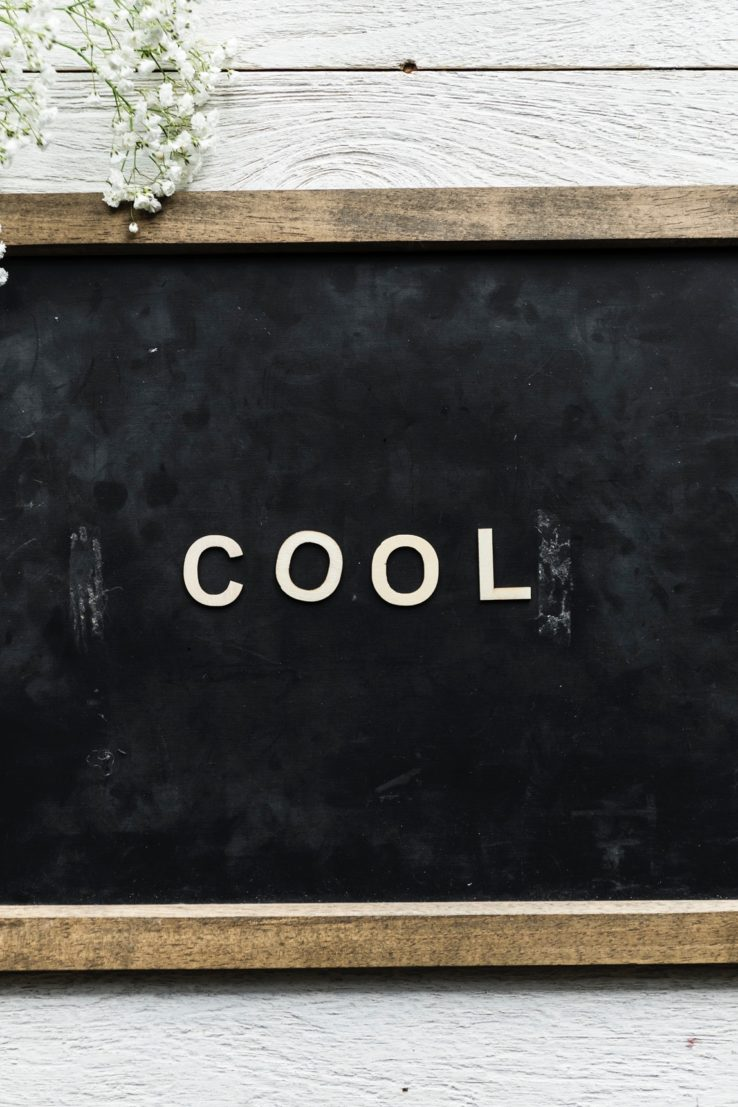 black board with cool written on it