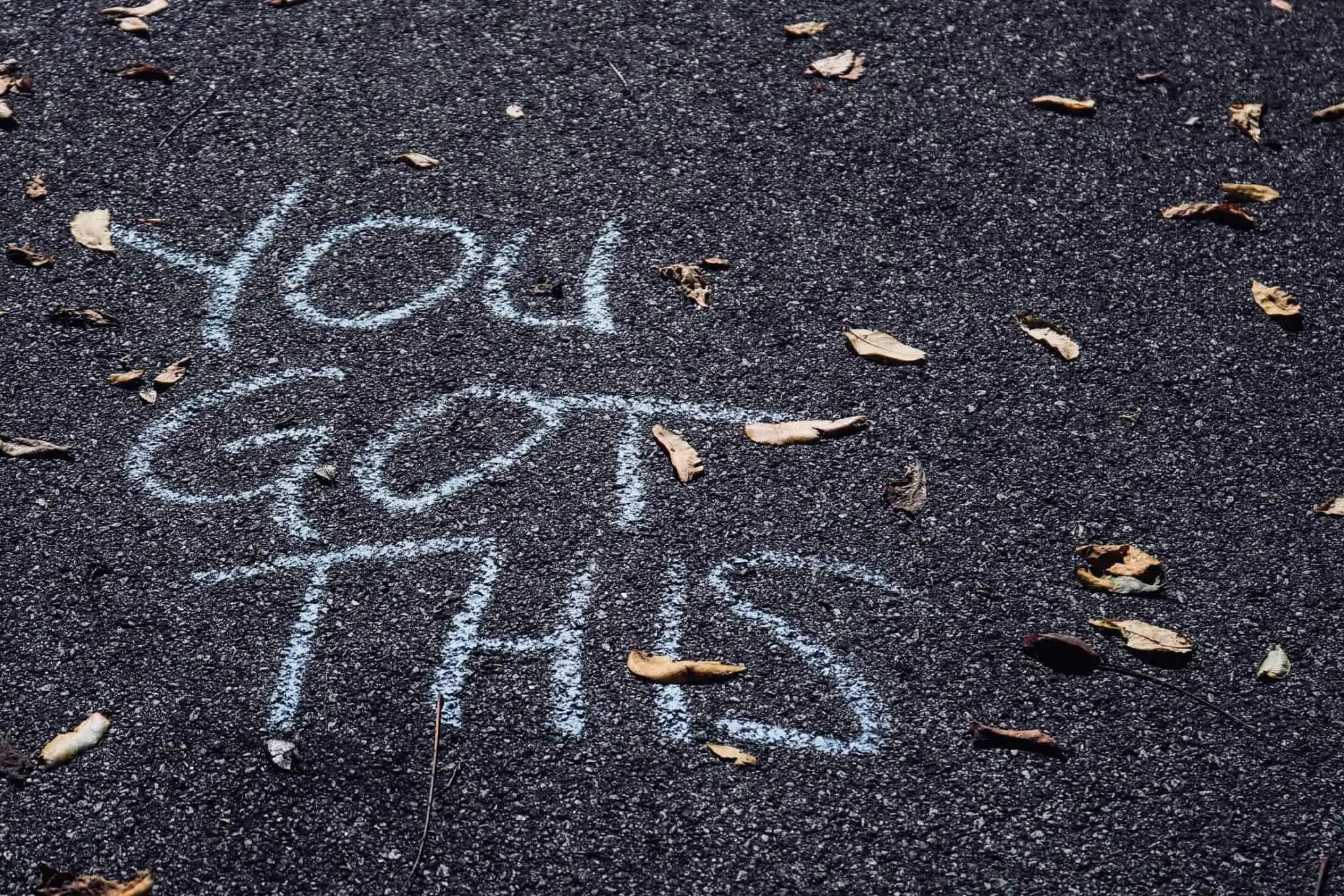 you got this written in chalk