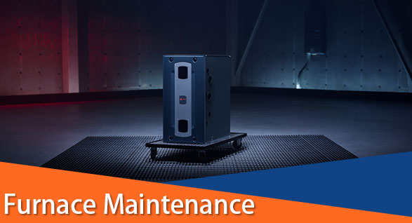 furnace maintenance for buds heating and cooling
