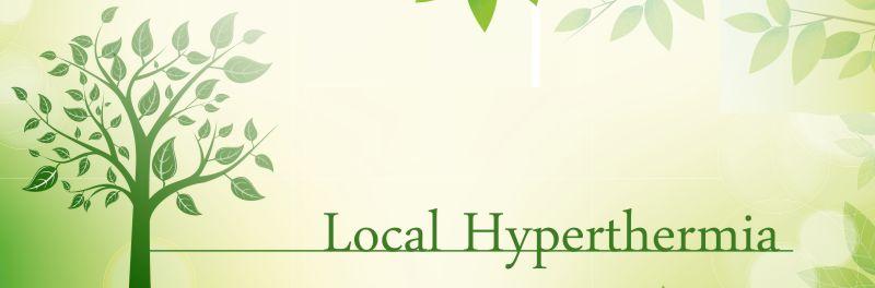Local Hyperthermia