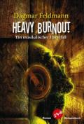 Dagmar Feldmann - Heavy Burnout