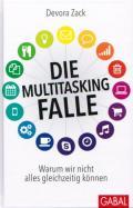 Devora Zack - Die Multitasking-Falle