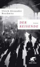 Boschwitz, Ulrich Alexander - Der Reisende