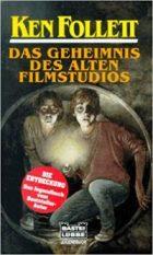 Follett, Ken - Das Geheimnis des alten Filmstudios