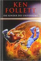 Follett, Ken - Die Kinder des Universums