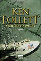 Follett, Ken - Nacht über den Wassern