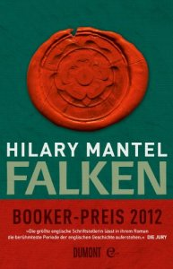 Mantel, Hilary - Tudor-Trilogie 02 - Falken