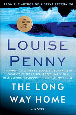 Penny, Louise - Chief Inspector Gamache 10 - The Long Way Home (ENG)