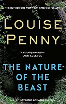 Penny, Louise - Chief Inspector Gamache 11 - The Nature of the Beast (ENG)
