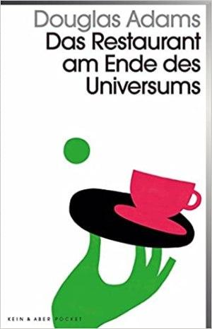 Adams, Douglas - 02 - Das Restaurant am Ende des Universums