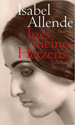 Allende, Isabel - Ines meines Herzens