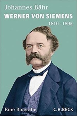 Bähr, Johannes - Werner von Siemens - 1816-1892