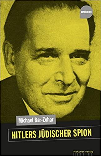 Bar-Zohar, Michael - Hitlers jüdischer Spion