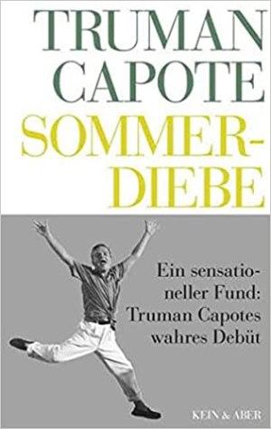 Capote, Truman - Sommerdiebe