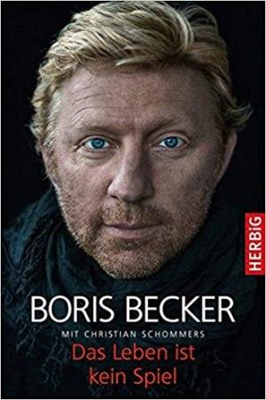Becker, Boris - Das Leben ist kein Spiel