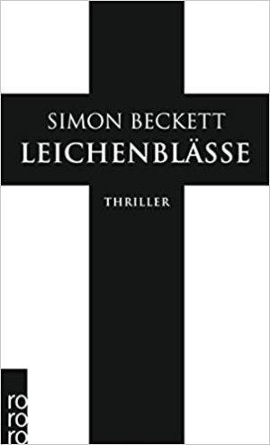 Beckett, Simon - David Hunter 03 - Leichenblässe