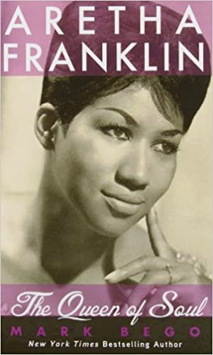 Bego, Mark - Aretha Franklin - Queen of Soul