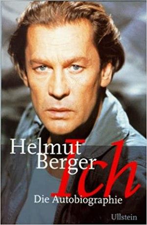 Berger, Helmut - Ich - Die Autobiographie