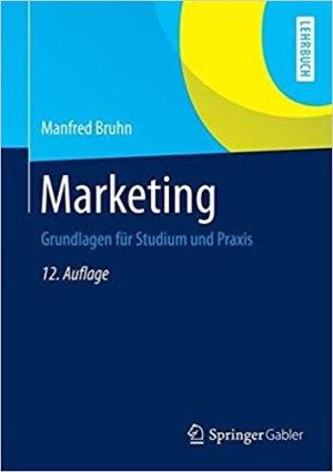Bruhn, Manfred - Marketing - Grundlagen für Studium und Praxis