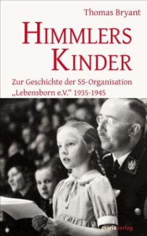 Bryant, Thomas - Himmlers Kinder