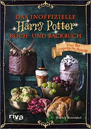 Bucholz, Dinah - Das inoffizielle Harry-Potter-Kochbuch - Von Butterbier bis Kürbispasteten - mehr als 150 magische Rezepte zum Nachkochen