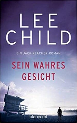Child, Lee - Jack Reacher 03 - Sein wahres Gesicht