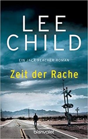 Child, Lee - Jack Reacher 04 - Zeit der Rache