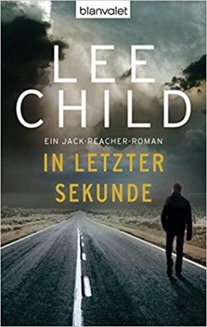 Child, Lee - Jack Reacher 05 - In letzter Sekunde