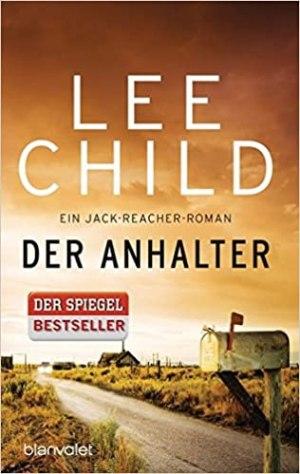 Child, Lee - Jack Reacher 17 - Der Anhalter
