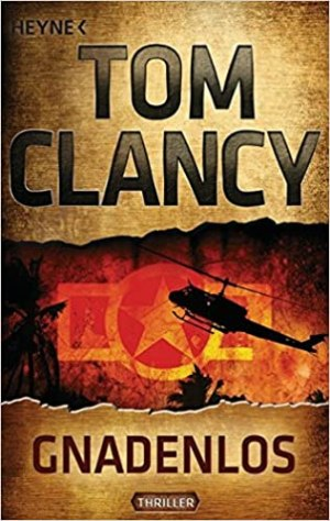 Clancy, Tom - Jack Ryan 01 - Gnadenlos