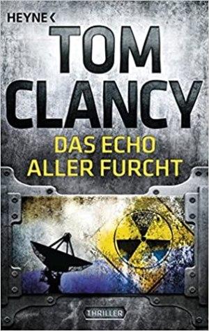 Clancy, Tom - Jack Ryan 07 - Das Echo aller Furcht - Der Anschlag