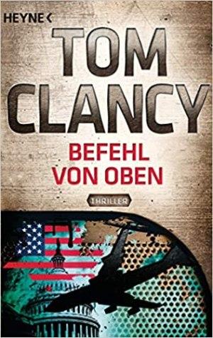 Clancy, Tom - Jack Ryan 09 - Befehl von oben