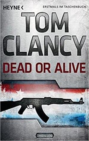 Clancy, Tom - Jack Ryan 13 - Dead or Alive