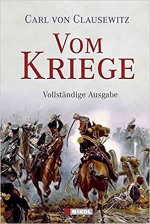 Clausewitz, Carl von - Vom Kriege