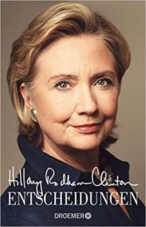 Clinton, Hillary Rodham - Entscheidungen