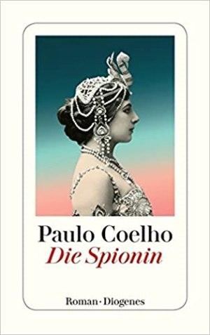 Coelho, Paulo - Die Spionin
