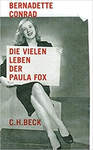 Conrad, Bernadette - Die vielen Leben der Paula Fox