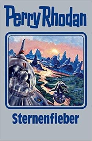Perry Rhodan Silber Edition 151 - Sternenfieber
