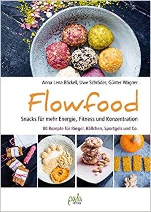 Böckel, Anna Lena; Schröder, Uwe; Wagner, Günter - Flowfood