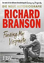 Branson, Richard - Finding My Virginity - Die neue Autobiografie