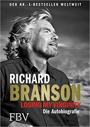Branson, Richard - Losing My Virginity - Die Autobiografie