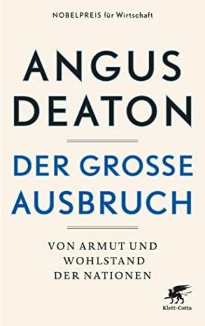 Deaton, Angus - Der große Aufbruch - Von Armut und Wohlstand der Nationen